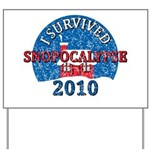 I Survived Snopocalypse Blizzard of 2010  Yard Sign