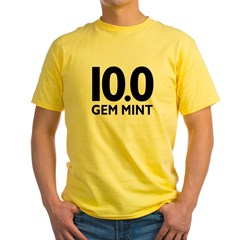 10.0 Gem Mint Yellow T-Shirt