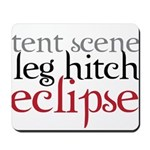 Tent Scene, Leg Hitch, Eclipse Mousepad