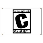 Content Rated C: Castle Fan Banner