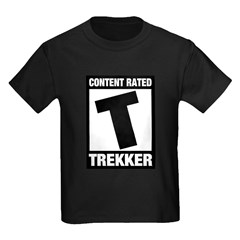 Content Rated T: Trekker Kids Dark T-Shirt