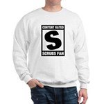 Content Rated S: Scrubs Fan Sweatshirt