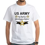 Army My Nephew is defending White T-Shirt