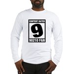 Content Rated 9: 90210 Fan Long Sleeve T-Shirt