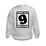 Content Rated 9: 90210 Fan Kids Sweatshirt