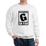 Content Rated G: General Hospital Fan Sweatshirt
