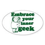 Embrace Your Inner Geek Oval Sticker