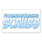 I'd Rather Be Watching Scrubs Sticker (Rectangle)