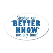 Stephen Can Better Know Me 38.5 x 24.5 Oval Wall P