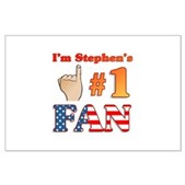 I'm Stephen's #1 Fan Large Poster