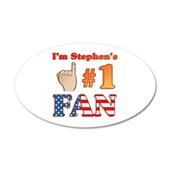 I'm Stephen's #1 Fan 38.5 x 24.5 Oval Wall Peel