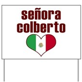 Senora Colberto Yard Sign