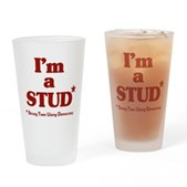 I'm a STUD* Pint Glass