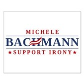 Anti-Bachmann Irony Small Poster