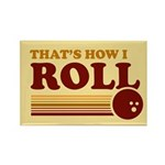 That's How I Roll Rectangle Magnet (100 pack)