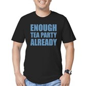Enough Tea Party Already Men's Fitted T-Shirt (dar