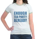 Enough Tea Party Already Jr. Ringer T-Shirt