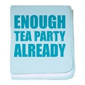 Enough Tea Party Already baby blanket