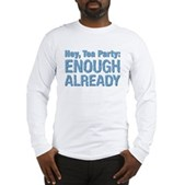 Hey, Tea Party Long Sleeve T-Shirt