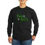 Bad Witch Long Sleeve Dark T-Shirt