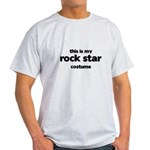 this is my rock star costume Light T-Shirt