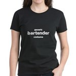 this is my bartender costume Women's Dark T-Shirt