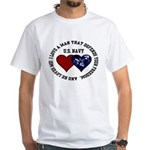 US Navy I love a man... White T-Shirt