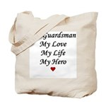 National Guard - Guardsman live love hero Tote Bag