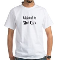 Addicted to Slot Cars White T-Shirt