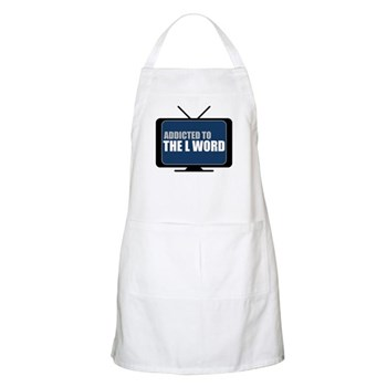 Addicted to The L Word Apron
