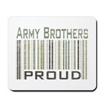Military Army Brothers Proud Mousepad