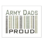 Military Army Dads Proud Small Poster