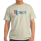Anti-Romney ROBOT Light T-Shirt