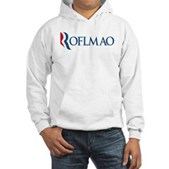 Anti-Romney ROFLMAO Hooded Sweatshirt