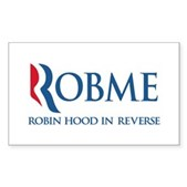 Anti-Romney Rob Me Robin Hood Sticker (Rectangle)