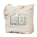 Military Army Sisters Proud Tote Bag