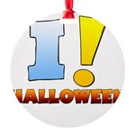 I ! Halloween Round Ornament