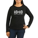 AD/HD Look a Squirrel Women's Long Sleeve Dark T-Shirt