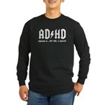 AD/HD Look a Squirrel Long Sleeve Dark T-Shirt