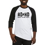 AD/HD Look a Squirrel Baseball Jersey