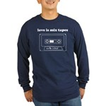 Love is Mix Tapes Long Sleeve Dark T-Shirt