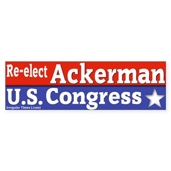 Re-Elect Gary Ackerman to Congress (Pro-Ackerman Bumper Sticker for the NY Congressional elections)