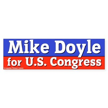 Mike Doyle for U.S. Congress in Pennsylvania bumper sticker