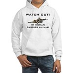 WATCH OUT MILITARY WOMAN M-4 Hooded Sweatshirt
