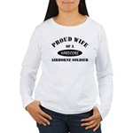 Proud Wife Airborne Soldier Women's Long Sleeve T-