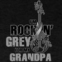 RockinGreylFor Grandpa T-Shirt