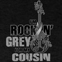 RockinGreylFor Cousin T-Shirt