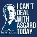 Can't Deal with Asgard T-Shirt
