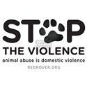 STOP THE VIOLENCE: animal abuse is domestic violen