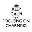 Keep Calm by focusing on Charming T-Shirt